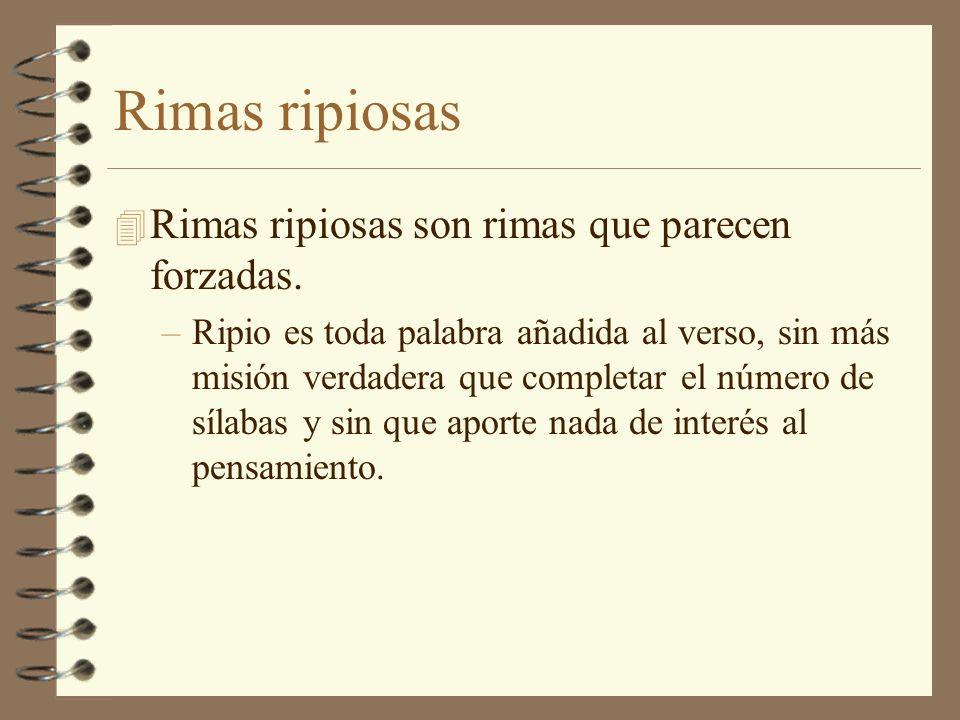 Rima pobre 4 Se llama rima pobre a la formada con terminaciones de –verbos (aba, ía, ado, ido etc.) –adverbios (-mente) –adjetivos (-oso, etc.)