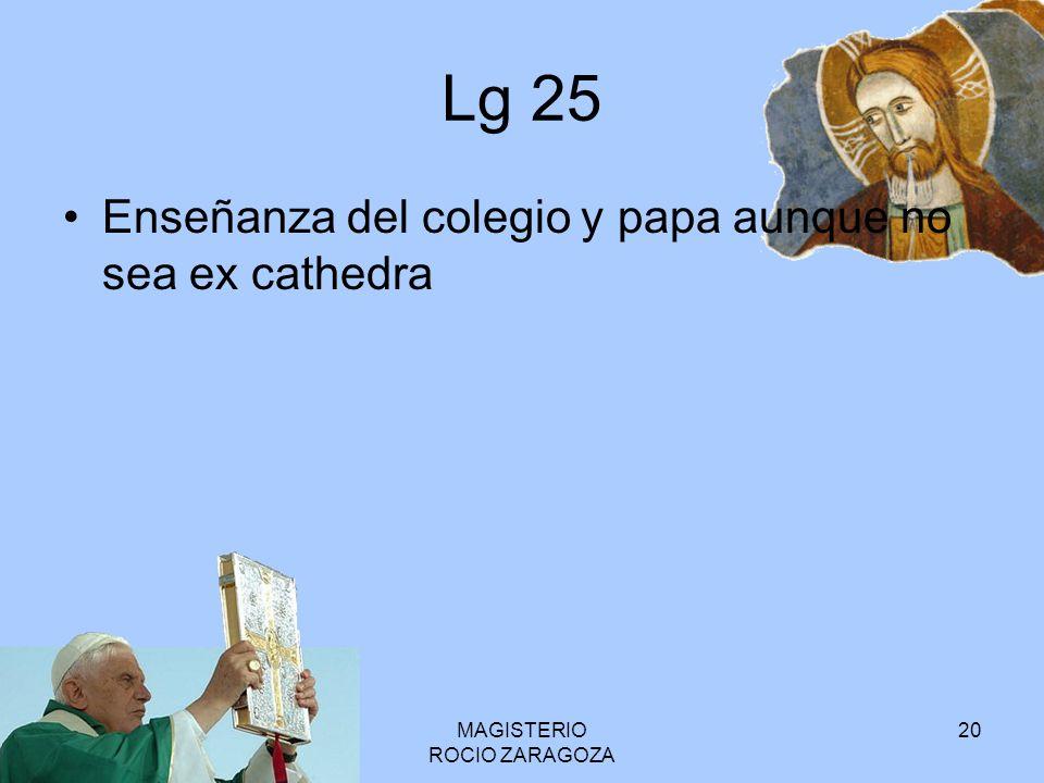 MAGISTERIO ROCIO ZARAGOZA 20 Lg 25 Enseñanza del colegio y papa aunque no sea ex cathedra