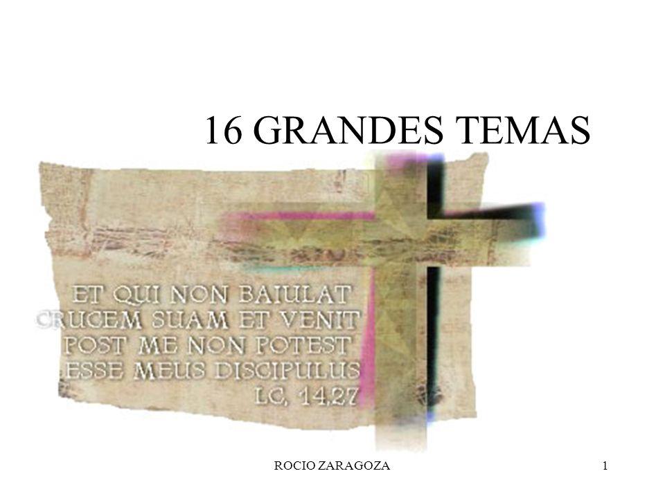 ROCIO ZARAGOZA1 16 GRANDES TEMAS