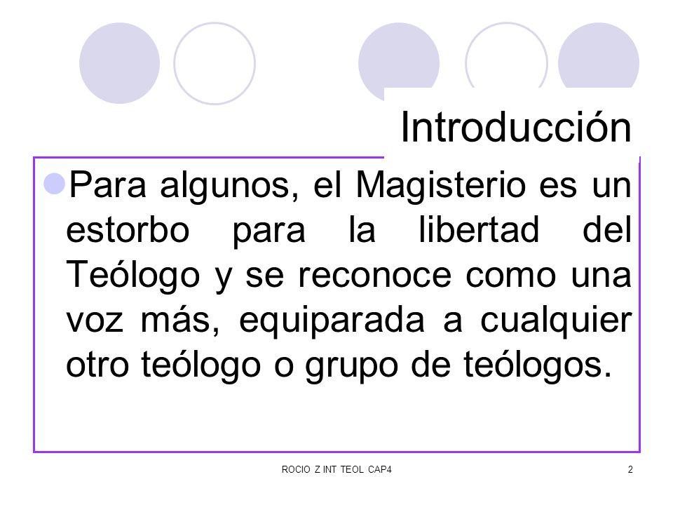 ROCIO Z INT TEOL CAP43 La inteligencia del teólogo es finita.