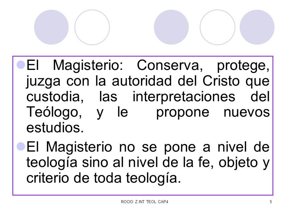 ROCIO Z INT TEOL CAP46 La teología es un servicio a la comunidad, al magisterio y a la fe.