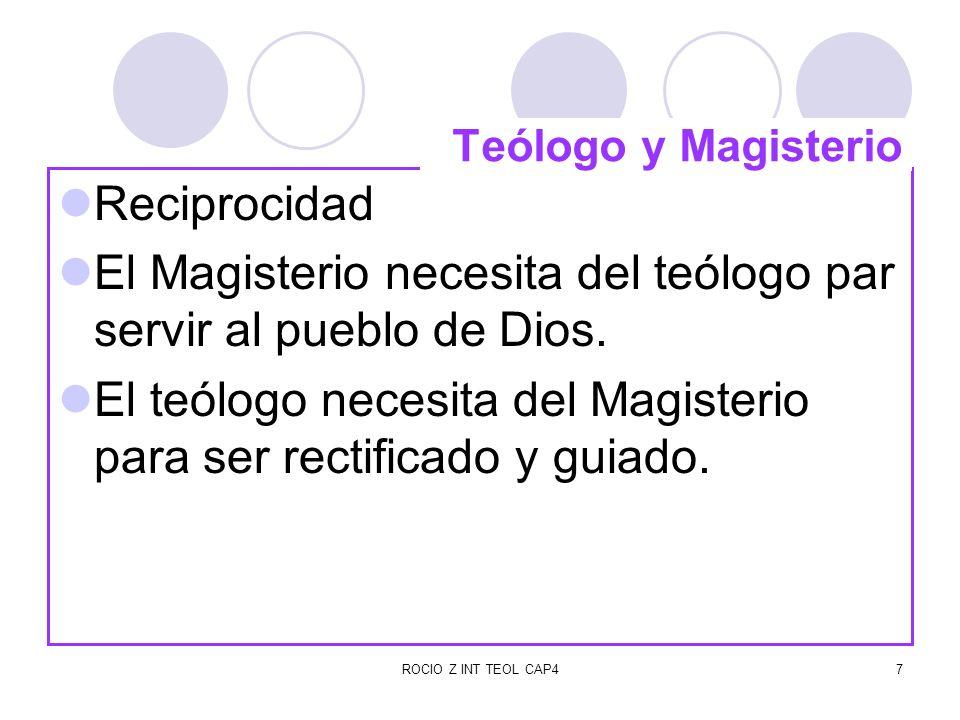 ROCIO Z INT TEOL CAP48 El teólogo debe acoger sinceramente el Magisterio.