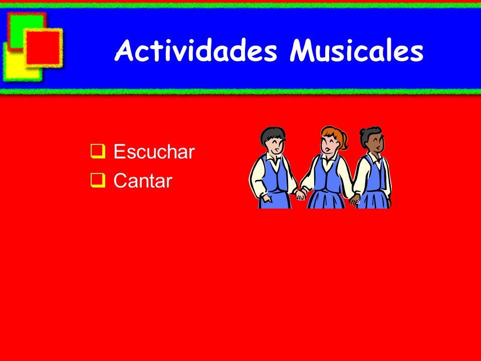 Actividades Musicales Escuchar Cantar