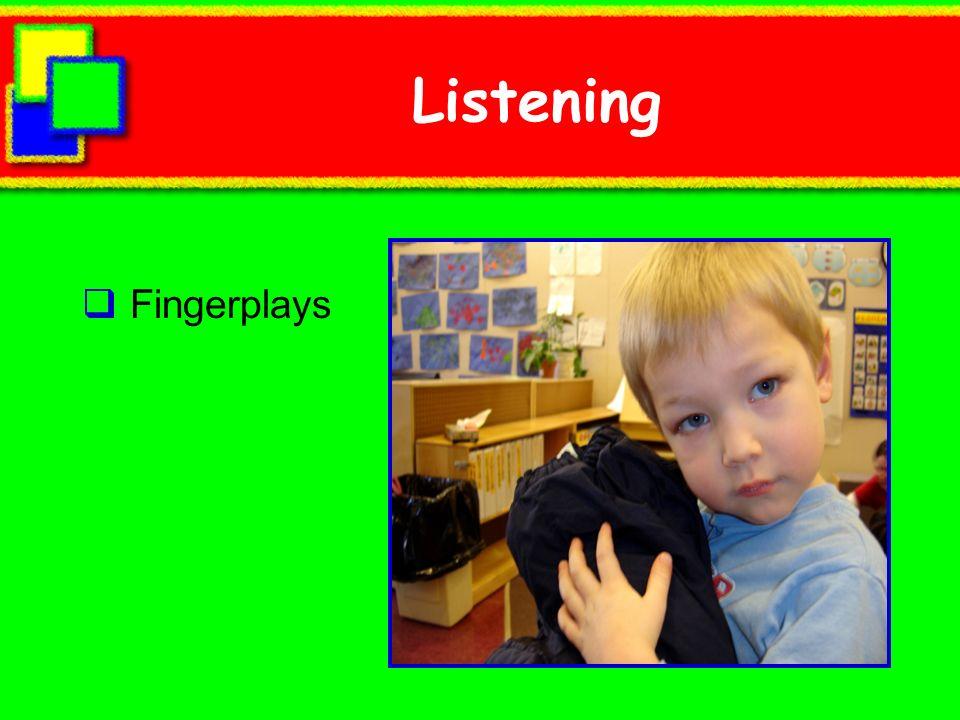 Listening Fingerplays