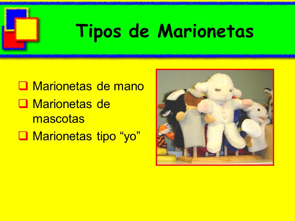 Tipos de Marionetas Marionetas de mano Marionetas de mascotas Marionetas tipo yo