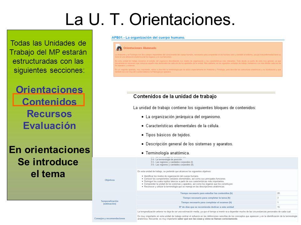 La U. T. Orientaciones.