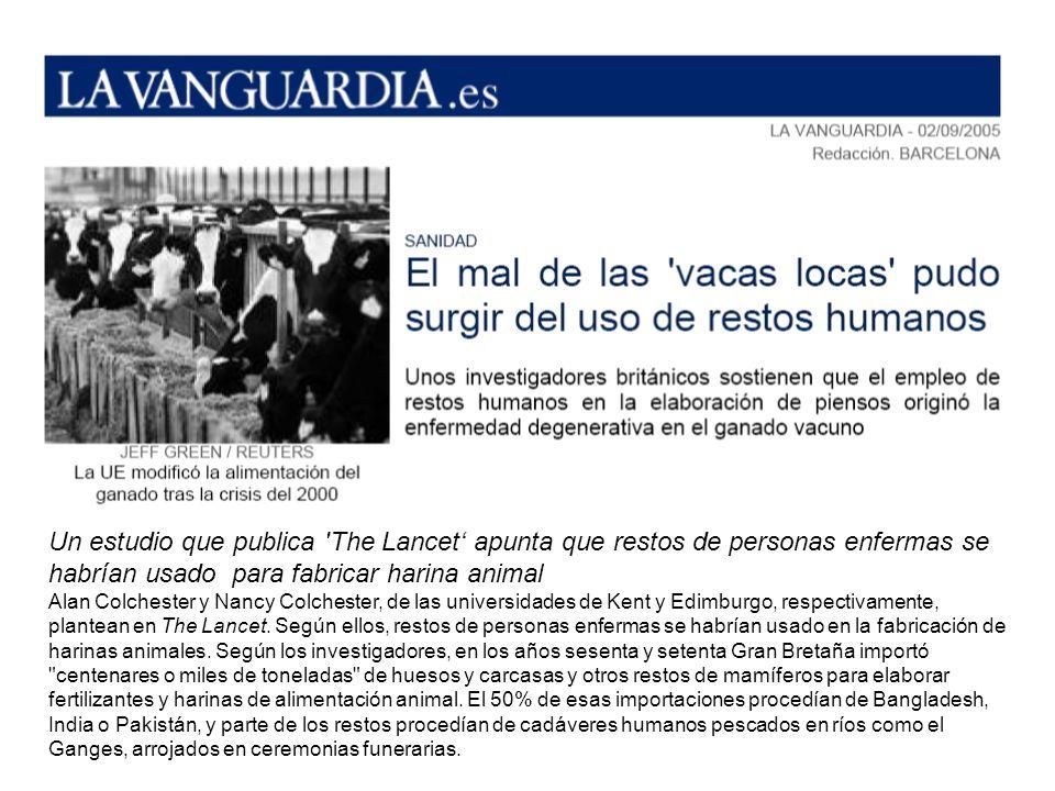 Un estudio que publica 'The Lancet apunta que restos de personas enfermas se habrían usado para fabricar harina animal Alan Colchester y Nancy Colches