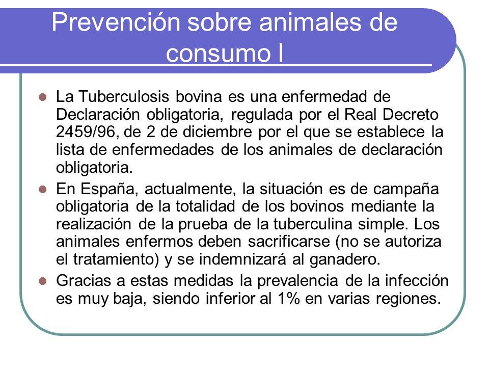 Prevención sobre animales de consumo I La Tuberculosis bovina es una enfermedad de Declaración obligatoria, regulada por el Real Decreto 2459/96, de 2