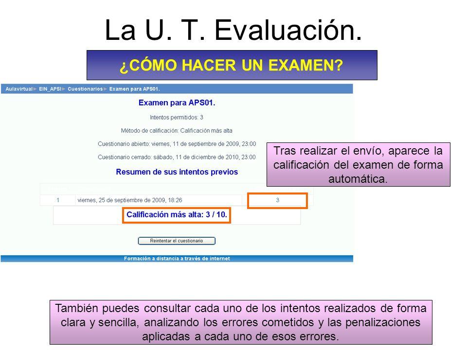 La U.T. Evaluación. ¿CÓMO HACER UN EXAMEN.