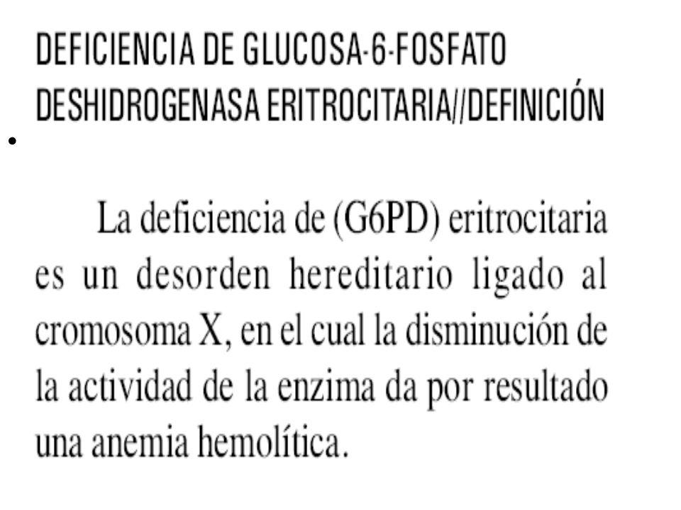 DEFICIENCIA DE G6PD
