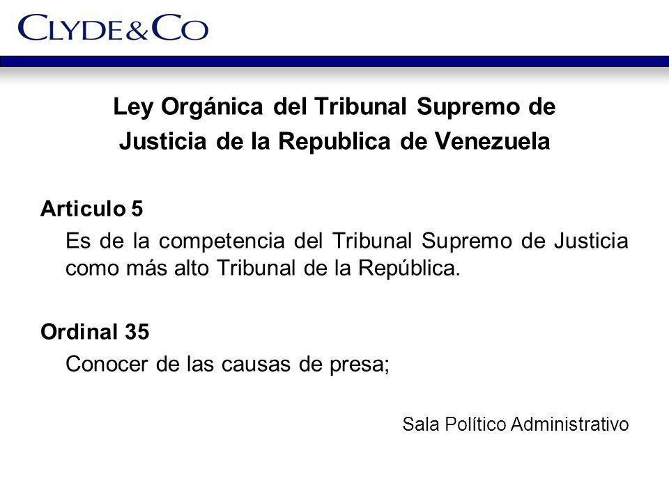 Ley Orgánica del Tribunal Supremo de Justicia de la Republica de Venezuela Articulo 5 Es de la competencia del Tribunal Supremo de Justicia como más a