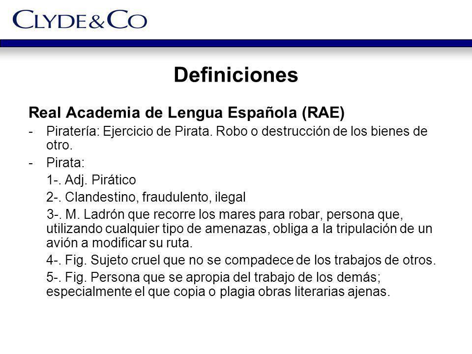 Definiciones Real Academia de Lengua Española (RAE) -Piratería: Ejercicio de Pirata. Robo o destrucción de los bienes de otro. -Pirata: 1-. Adj. Pirát