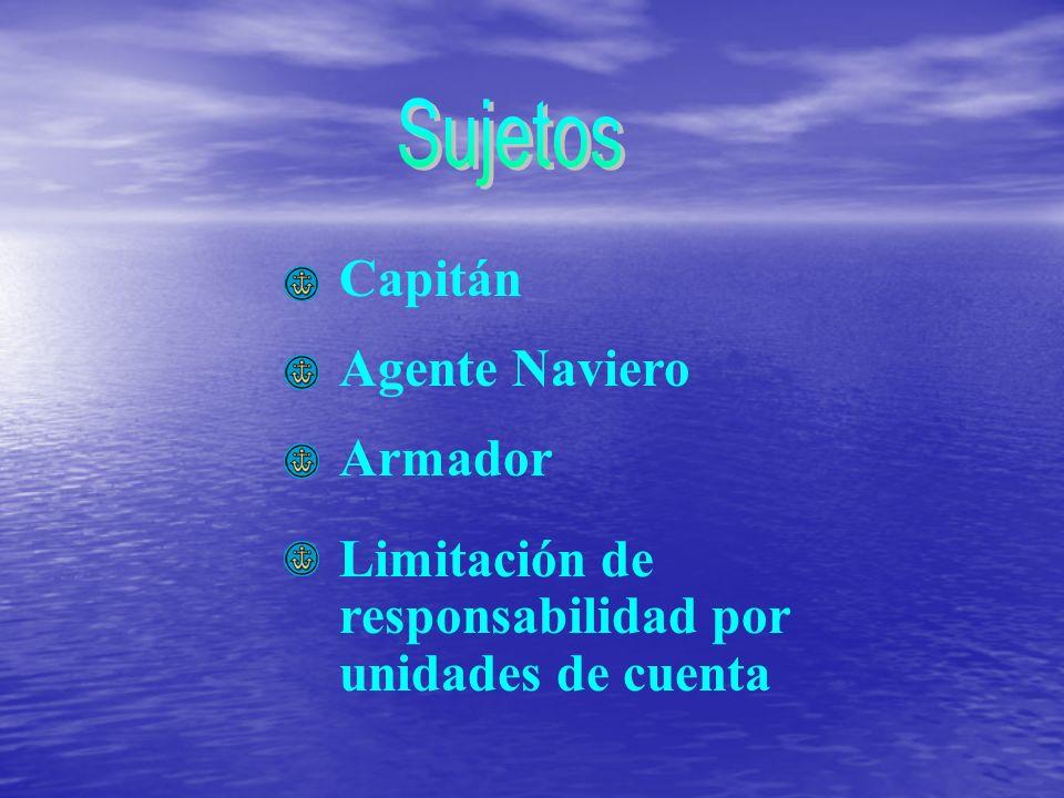 Capitán Agente Naviero Armador Limitación de responsabilidad por unidades de cuenta