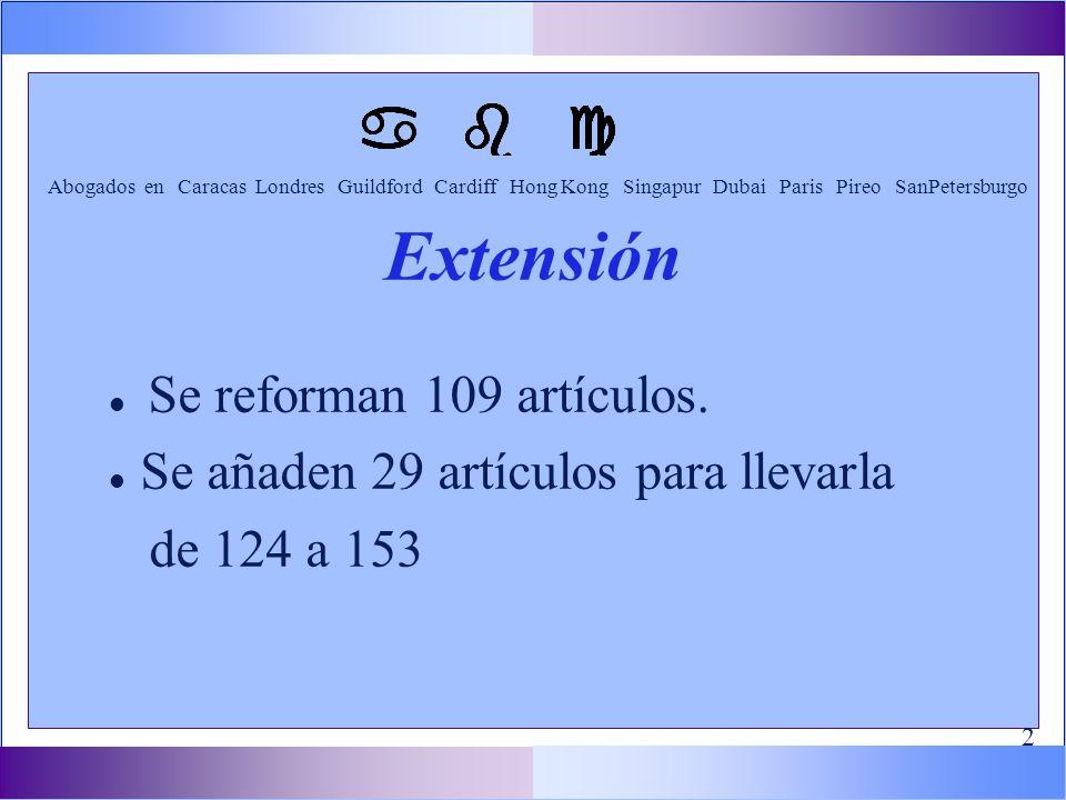 l Se reforman 109 artículos.
