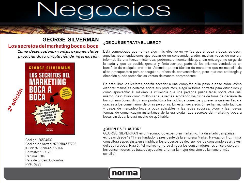 Código: 26504630 Código de barras: 9789584537706 ISBN: 978-958-45-3770-6 Formato: 16 X 23 Páginas: 304 País de origen: Colombia PVP: $299 Los secretos
