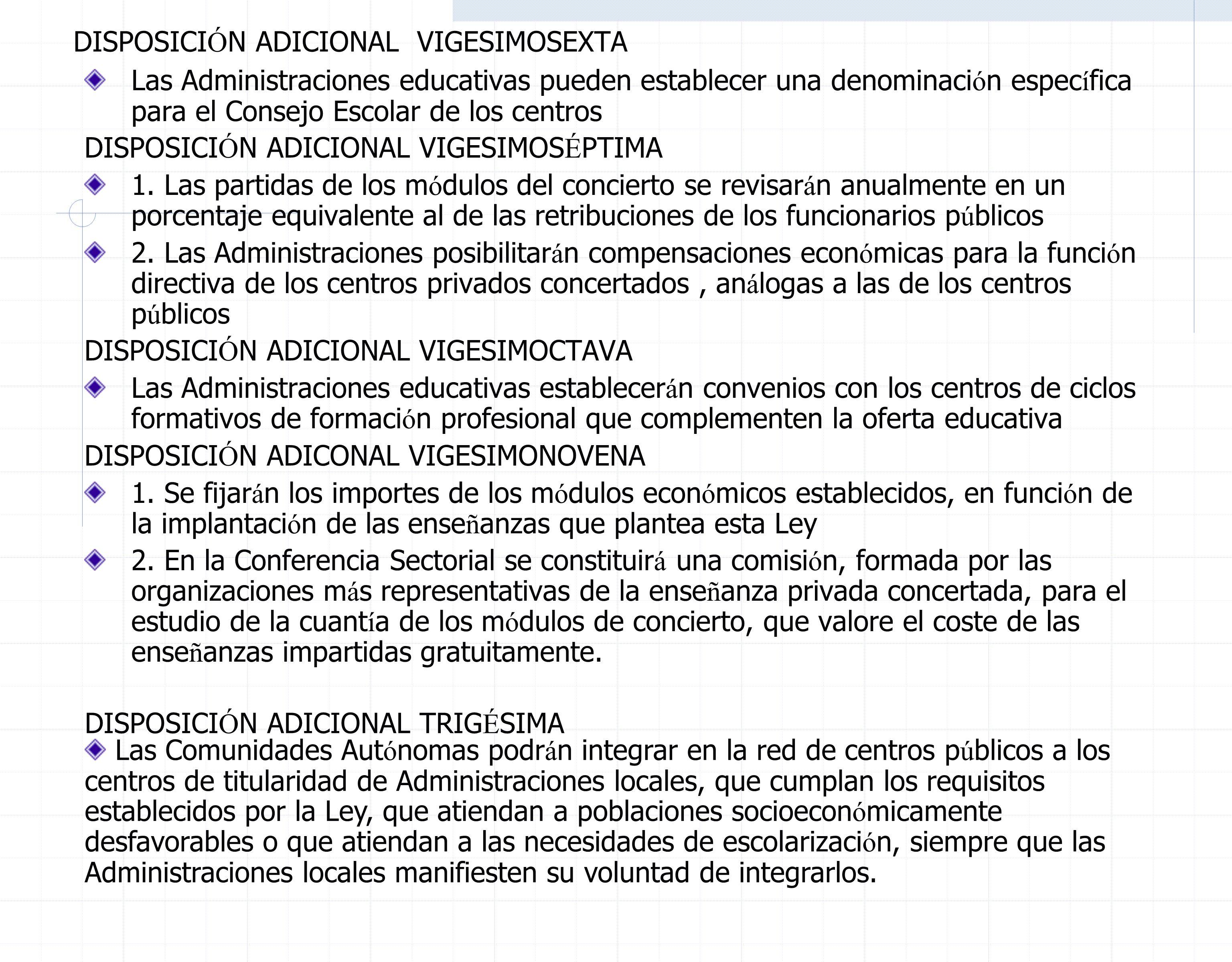 4.Al art í culo 7 de la Ley Org á nica 8/1985, se le a ñ ade un nuevo apartado: « 3.