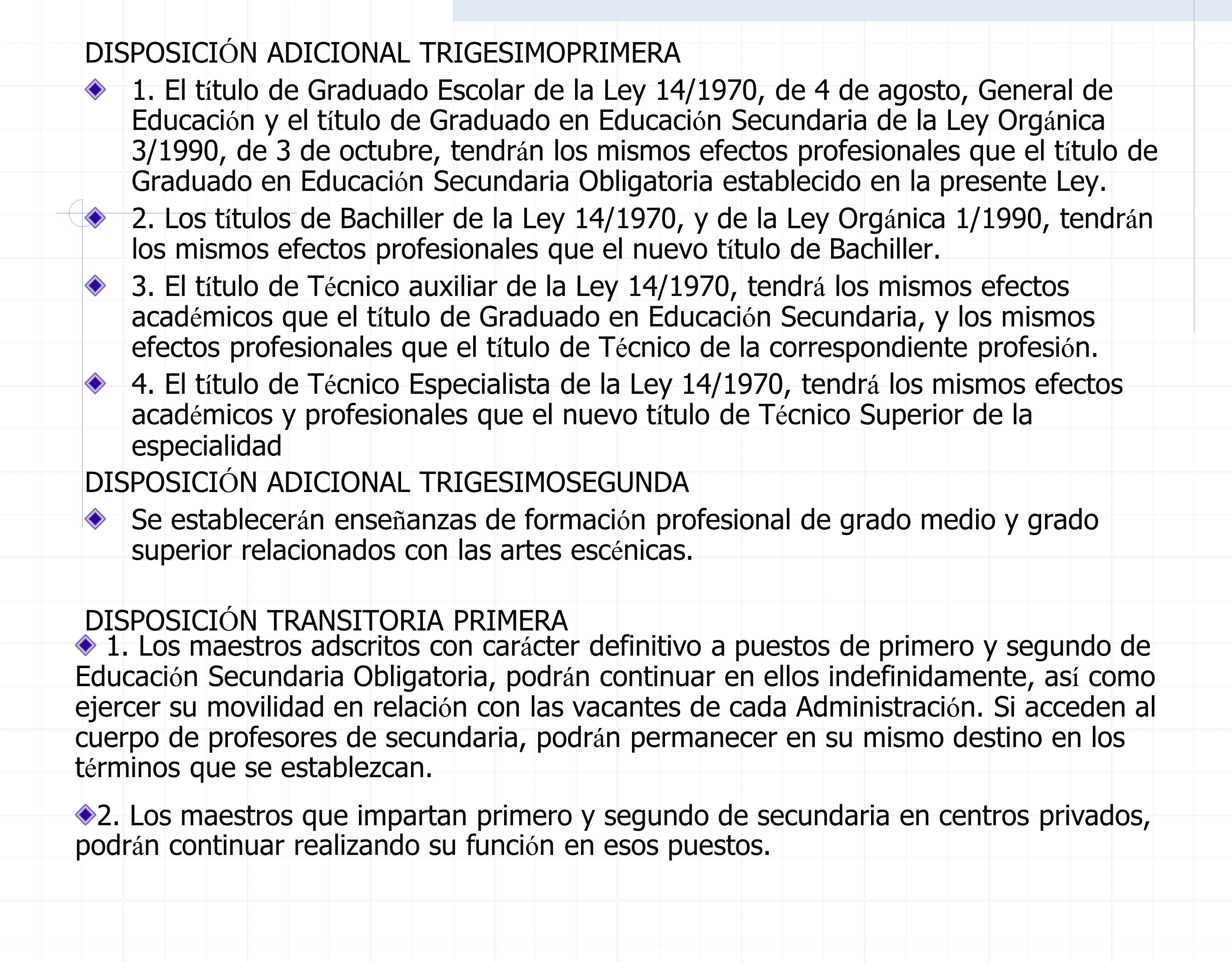 DISPOSICI Ó N TRANSITORIA SEGUNDA 1.