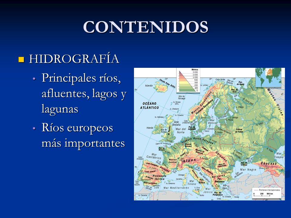 CONTENIDOS HIDROGRAFÍA HIDROGRAFÍA Principales ríos, afluentes, lagos y lagunas Principales ríos, afluentes, lagos y lagunas Ríos europeos más importa