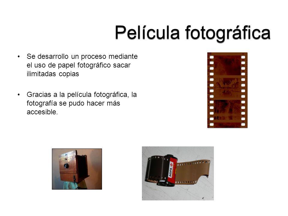 Se desarrollo un proceso mediante el uso de papel fotográfico sacar ilimitadas copias Gracias a la película fotográfica, la fotografía se pudo hacer m