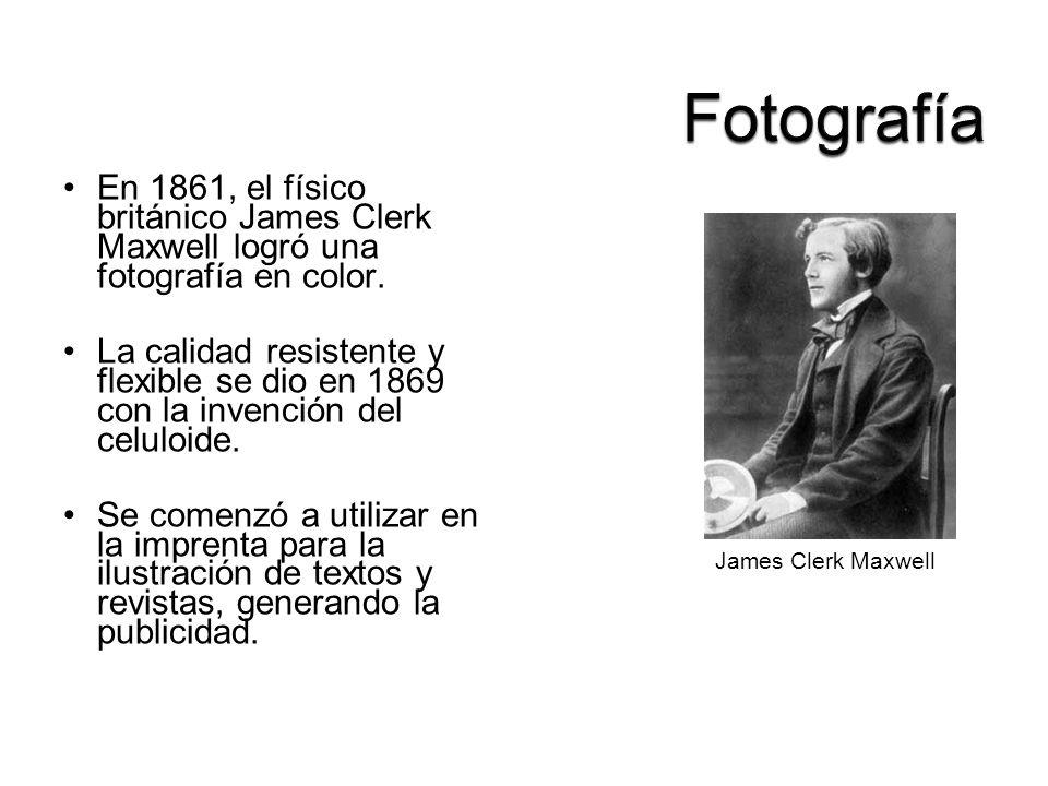 En 1861, el físico británico James Clerk Maxwell logró una fotografía en color. La calidad resistente y flexible se dio en 1869 con la invención del c
