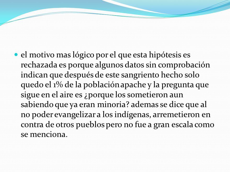 Hipótesis seleccionada: 3.-LA INTENCION DE EXTERMINAR A LOS INDIOS AMERCANOS POR PARTE DE MEXICO Y ESTADOS UNIDOS