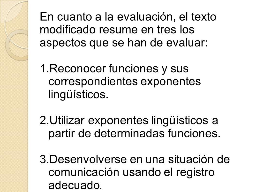 Y dos para el resto de opciones Tipología e ítemsBaremo a.Relaciona la función con la expresión correspondiente. 2 puntos a.Completa el diálogo expres