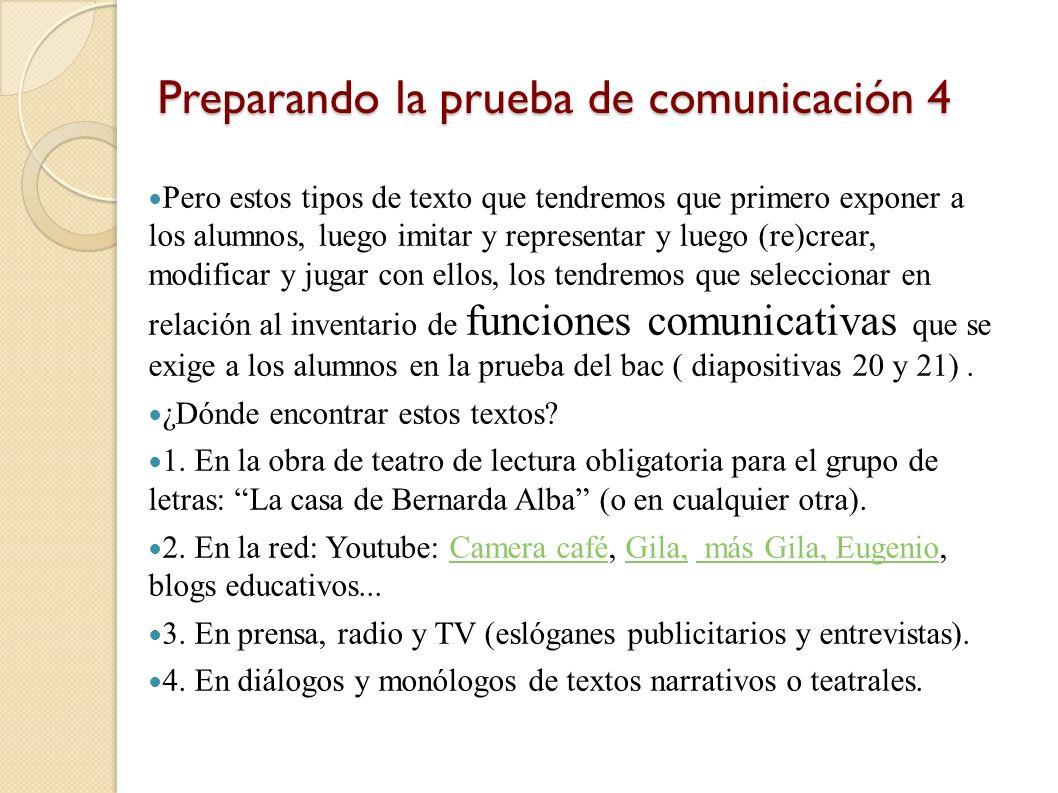 Preparando la prueba de comunicación 3 Los tipos de discurso que en la diapositiva 17 nos propone el MEN llamadas telefónicas encuentros de servicio (