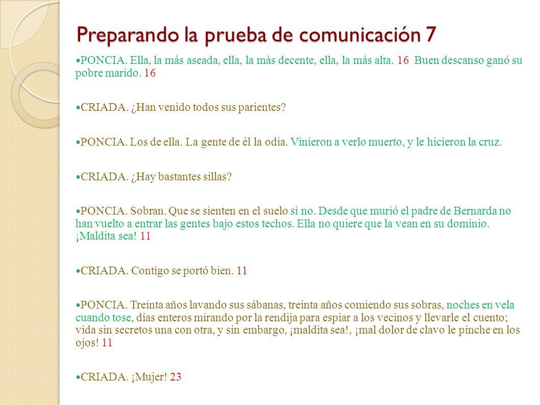 Preparando la prueba de comunicación 6 Preparando la prueba de comunicación 6 PONCIA. Entra y llévate también un puñado de garbanzos. ¡Hoy no se dará