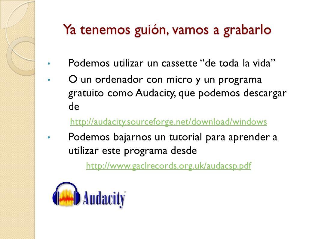 Más información sobre guiones, ejemplos, terminología de montaje, etc. Algunos enlaces de interés: http://apolo.uji.es/radio/tema3.html http://www.enr
