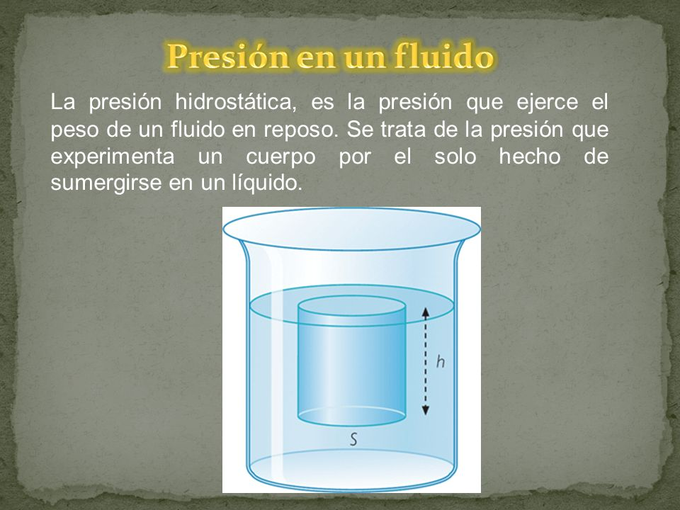 La presión hidrostática, es la presión que ejerce el peso de un fluido en reposo. Se trata de la presión que experimenta un cuerpo por el solo hecho d