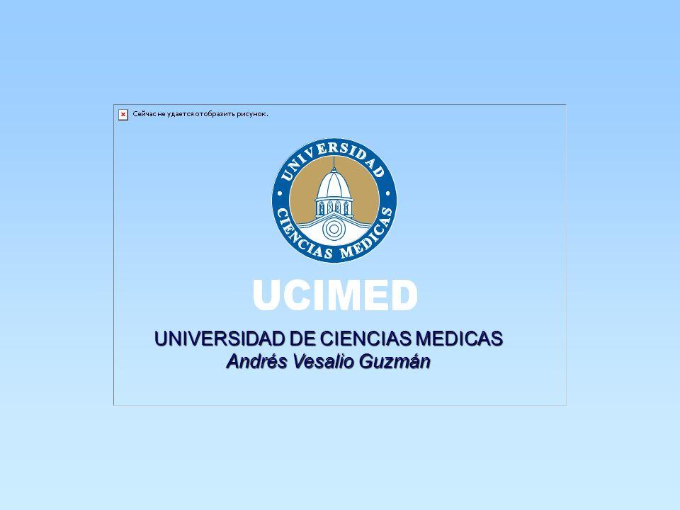 UNIVERSIDADDECIENCIASMEDICAS UNIVERSIDAD DE CIENCIAS MEDICAS AndrésVesalioGuzmán Andrés Vesalio Guzmán