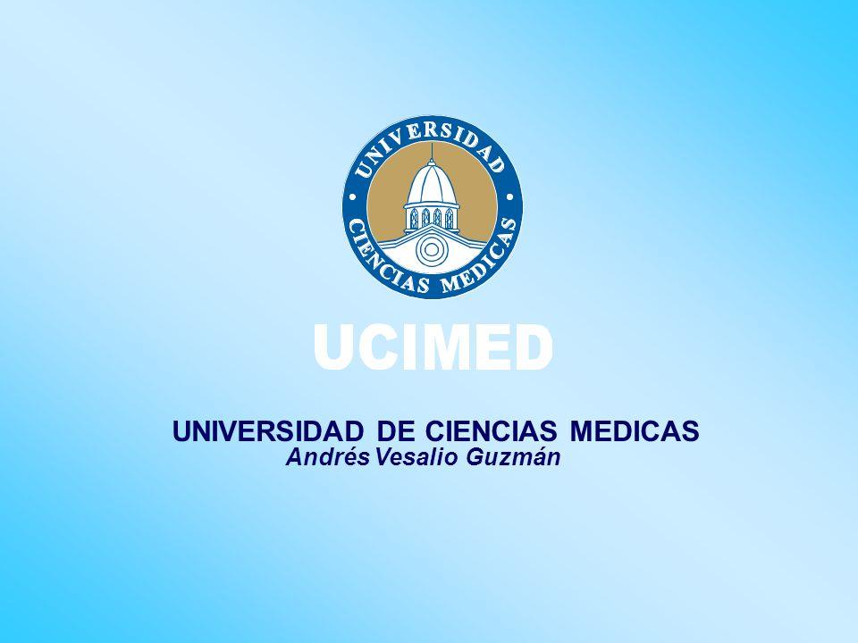 UNIVERSIDAD DE CIENCIAS MEDICAS Andrés Vesalio Guzmán