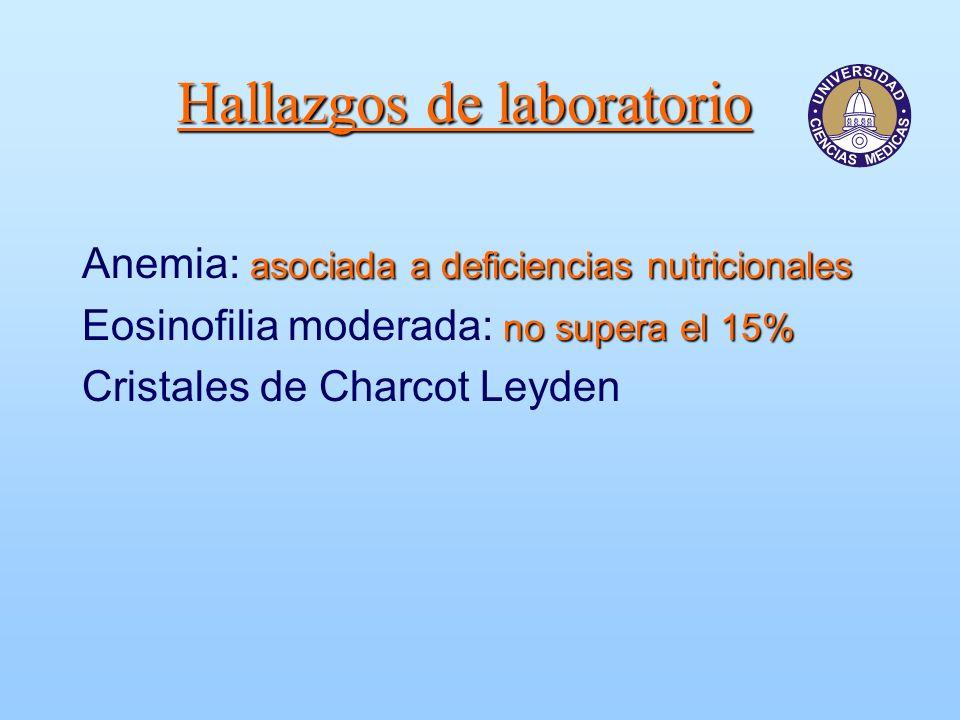 Hallazgos de laboratorio asociada a deficiencias nutricionales Anemia: asociada a deficiencias nutricionales no supera el 15% Eosinofilia moderada: no