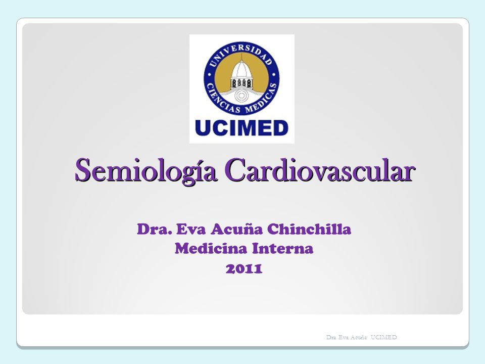 Dra Eva Acuña UCIMED DOLOR PRECORDIAL