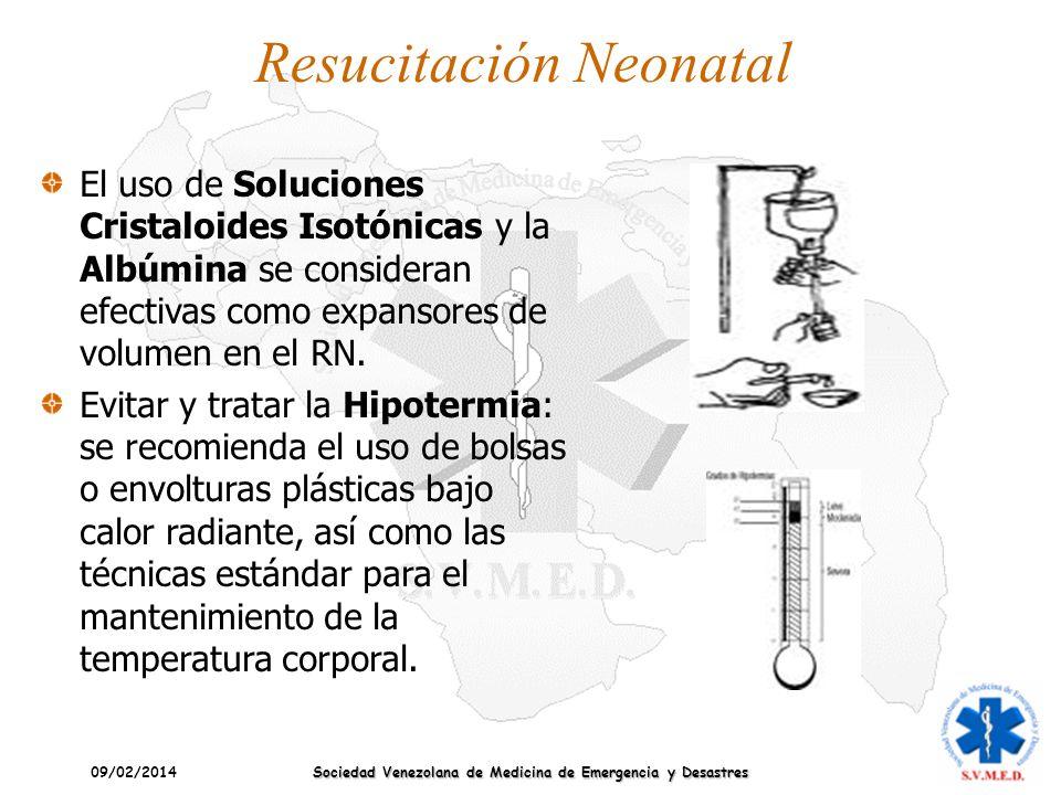 09/02/2014 Sociedad Venezolana de Medicina de Emergencia y Desastres Resucitación Neonatal El uso de Soluciones Cristaloides Isotónicas y la Albúmina