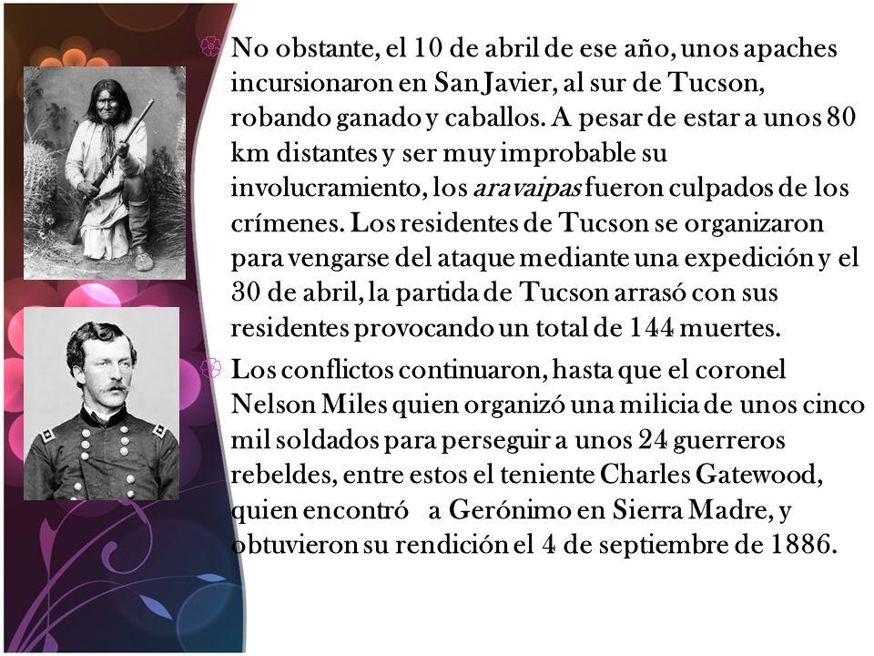 No obstante, el 10 de abril de ese año, unos apaches incursionaron en San Javier, al sur de Tucson, robando ganado y caballos. A pesar de estar a unos