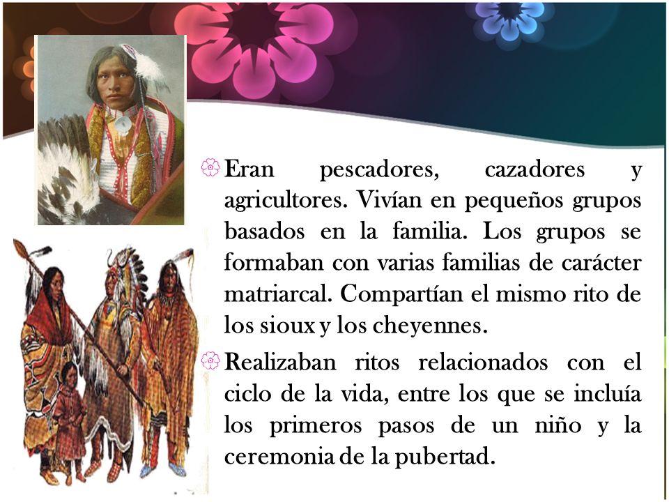 Eran pescadores, cazadores y agricultores. Vivían en pequeños grupos basados en la familia. Los grupos se formaban con varias familias de carácter mat