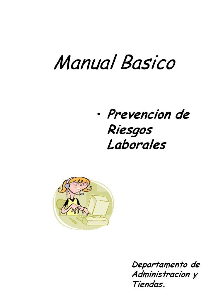 Manual Basico Prevencion de Riesgos Laborales Departamento de Administracion y Tiendas.