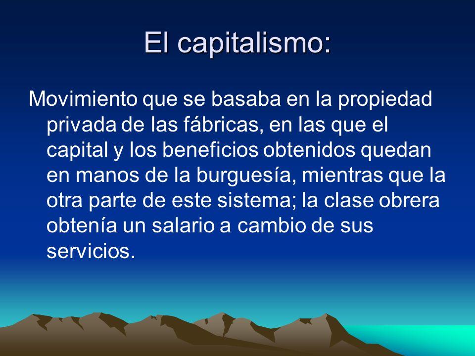 Con la concentración de la población en las ciudades y la aparición del trabajo en fabricas aparece el Capitalismo con dos nuevas clases sociales que