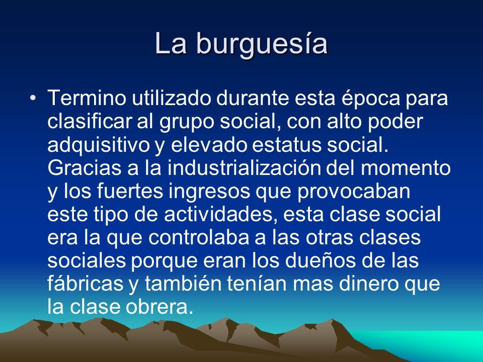 El capitalismo: Movimiento que se basaba en la propiedad privada de las fábricas, en las que el capital y los beneficios obtenidos quedan en manos de