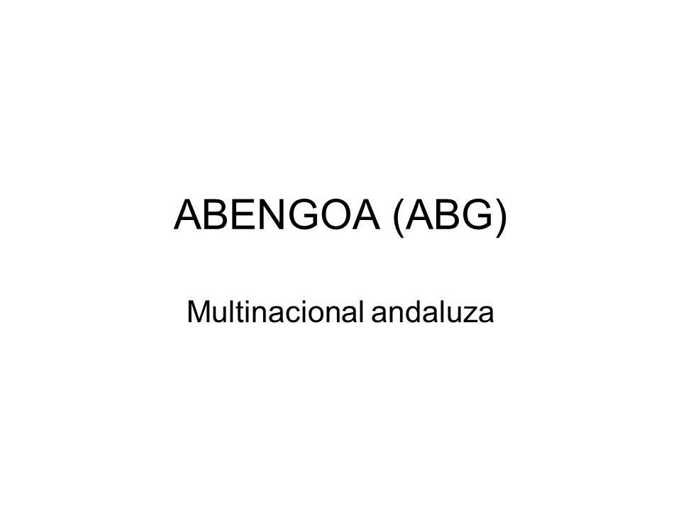 ABENGOA (ABG) Multinacional andaluza