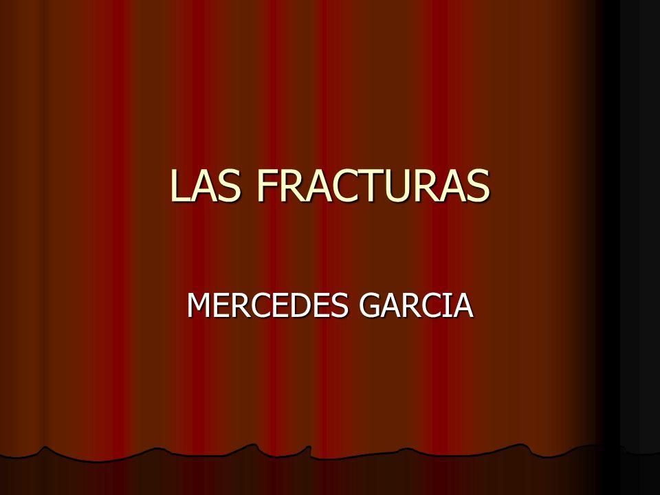 LAS FRACTURAS MERCEDES GARCIA