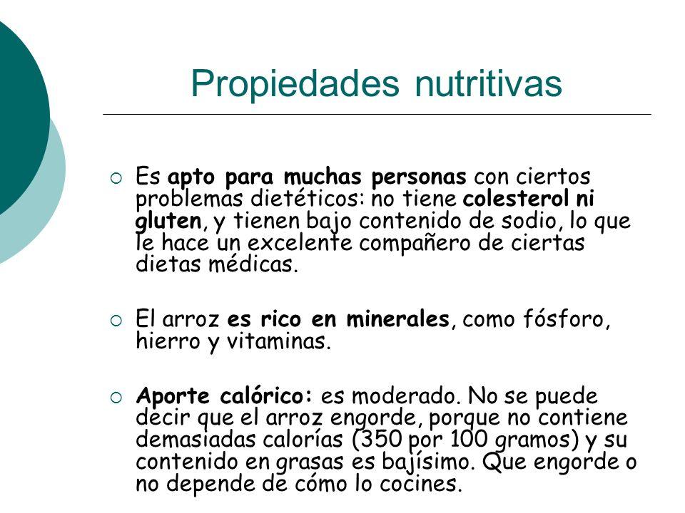 Propiedades nutritivas Es apto para muchas personas con ciertos problemas dietéticos: no tiene colesterol ni gluten, y tienen bajo contenido de sodio,