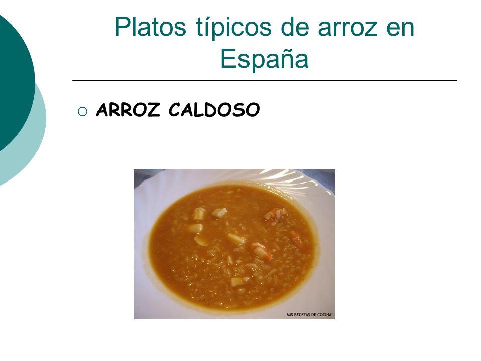 Platos típicos de arroz en España ARROZ CALDOSO
