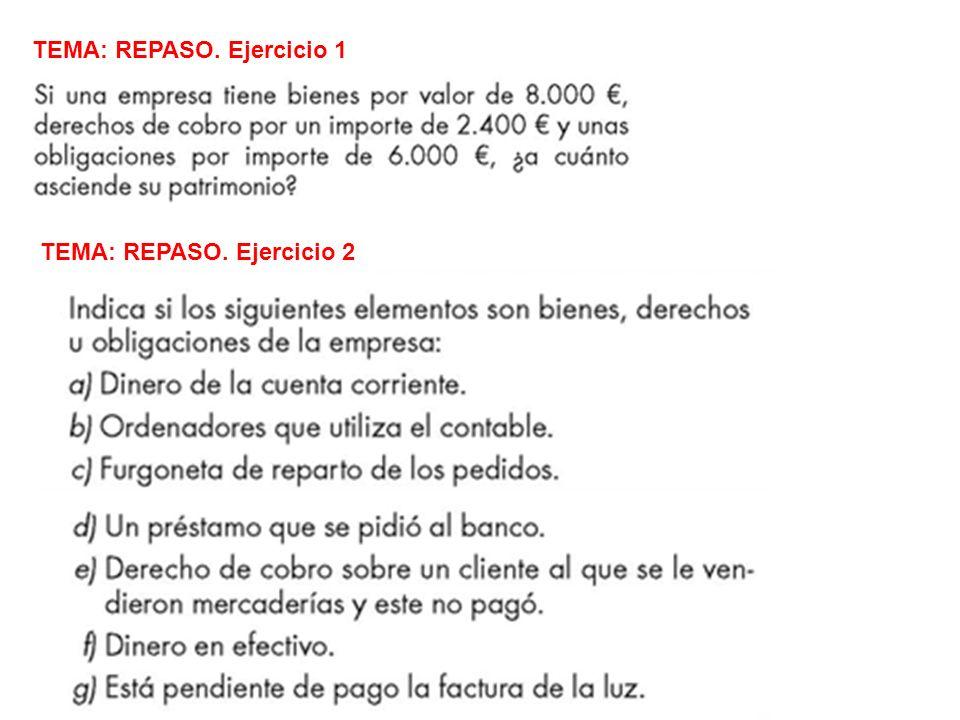 TEMA: REPASO. Ejercicio 3