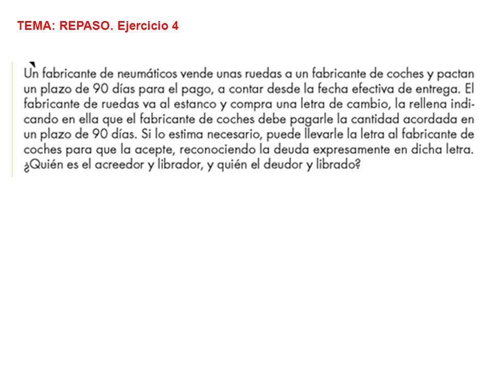 TEMA: REPASO. Ejercicio 4
