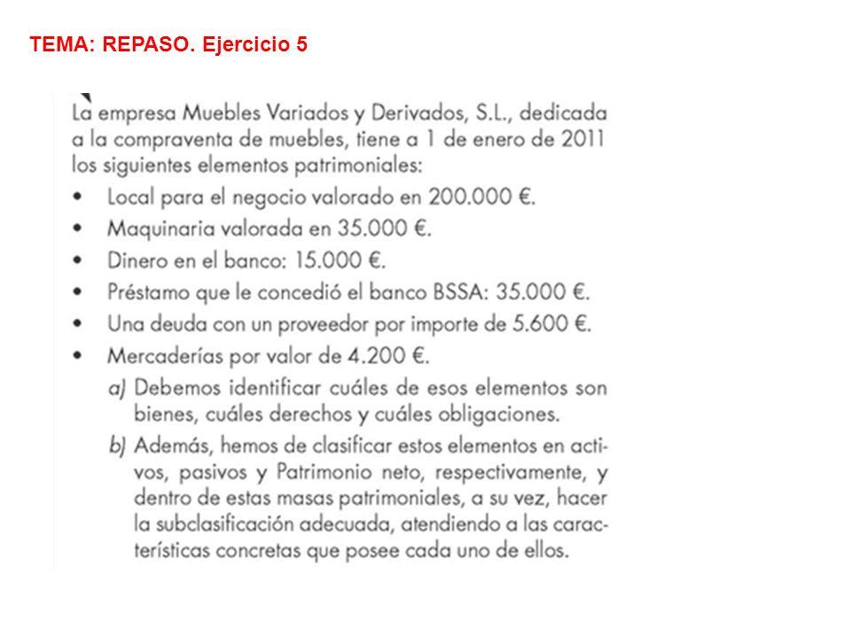 TEMA: REPASO. Ejercicio 5