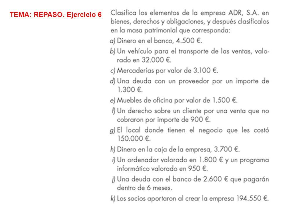 TEMA: REPASO. Ejercicio 6