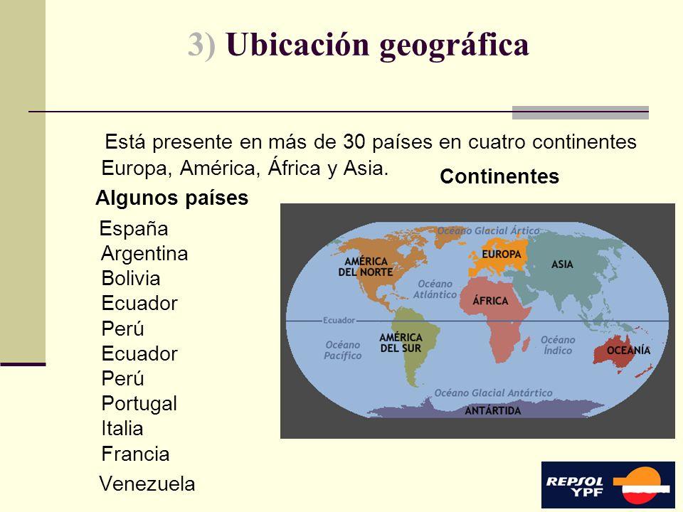 6 3) Ubicación geográfica Está presente en más de 30 países en cuatro continentes Europa, América, África y Asia. España Argentina Bolivia Ecuador Per