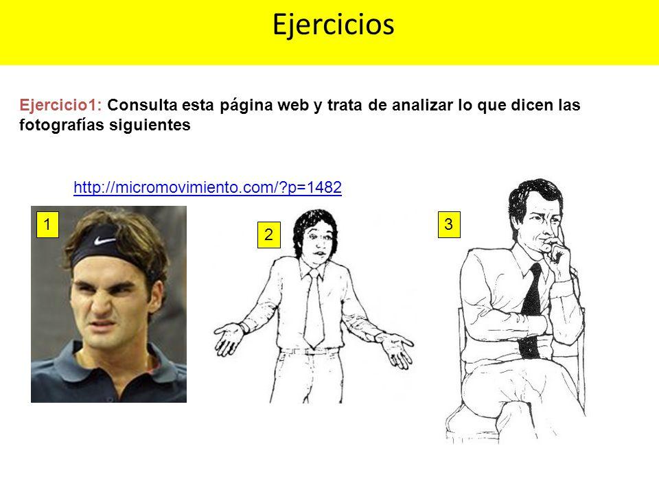 http://micromovimiento.com/?p=1482 Ejercicios Ejercicio1: Consulta esta página web y trata de analizar lo que dicen las fotografías siguientes 1 2 3
